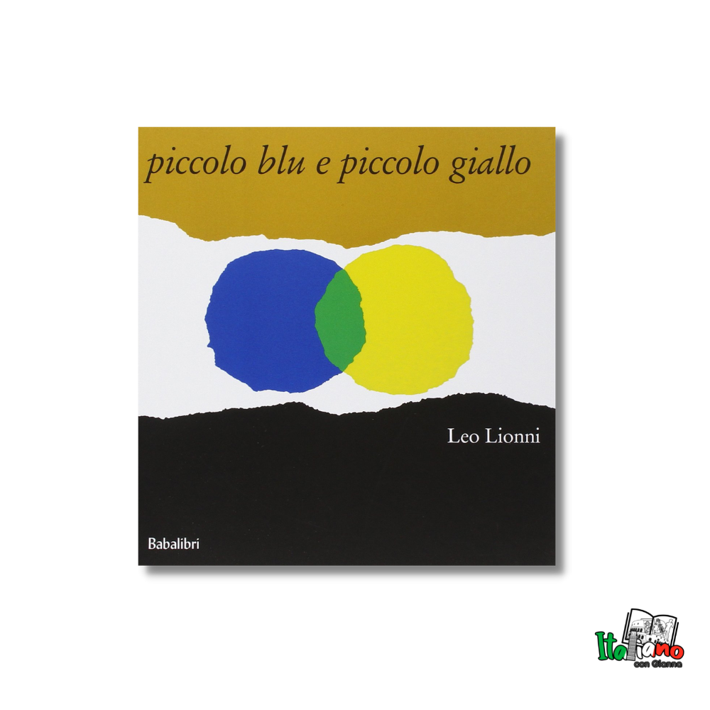Piccolo blu e piccolo giallo Leo Lionni